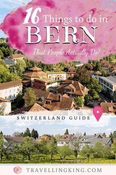 16 Things to do in Bern – That People Actually Do ! - 16 Things to do in Bern – That People Actually Do! Switzerland Travel Guide, Visit Switzerland, Bucket List Europe, Heating A Greenhouse, Destinations, Famous Last Words, Travel Tips, Travel Plan, Bern