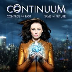 Continuum - time-travel drama tv show. Looks like fun.