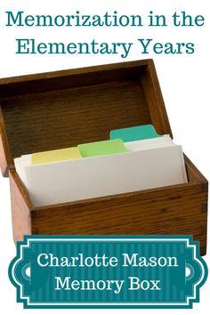 Memorization in the Elementary Years: Using a Charlotte Mason Memory Box