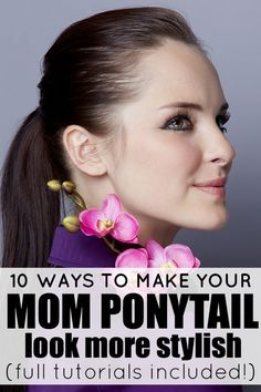 If you're sick of wearing your hair in a boring mom ponytail, but can't fathom getting through your day without your hair tied back, this collection of tutorials will teach you how to make your mom ponytail more stylish!