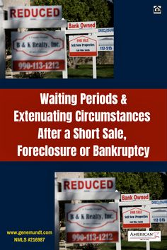 Waiting Periods and Extenuating Circumstances After a Short Sale, Foreclosure, Bankruptcy Personal Finance, Personal Liability, Living Within Your Means, Home Buying Tips, Mortgage Tips, Shorts Sale, Real Estate News, Period, Investing