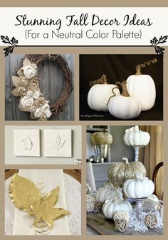 25 Fall Decor Ideas For A Neutral Color Palette - Giddy Upcycled