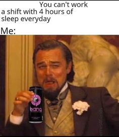 Could use coffee brewed with red bull right about now lol funny hilarious lol funnymeme funnymemes meme memes wiseword wisememe quoetsoftheday quoets storyofmylife sarcasm workmeme work nosleep energydrink leonardodicaprio sotired Medical Humor, Nurse Humor, Work Memes, Work Humor, Funny Memes, Hilarious, Jokes, Funny Shit, Funny Stuff