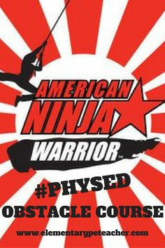 Design a ninja warrior obstacle course for your physed classes!  Keep your students engaged and having fun while increasing their activity & fitness levels.  #physed
