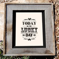 Today IS my lucky day!