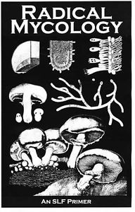 Radical Mycology (a Spore Liberation Front primer on fungi & myco-remediation and ecoactivism) Design Graphique, Art Graphique, Vintage Book Covers, Cool Books, Book Cover Art, Field Guide, Graphic Design Posters, Fungi, Wall Collage