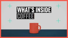 Coffee is the lifeblood of most of our mornings, but do you know what's actually inside that cup of coffee you're drinking each day? You'd be surprised.…