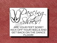 Wedding Signage- Dancing Shoes or Flip Flop Sign or Poster DIY. $10.00, via Etsy.