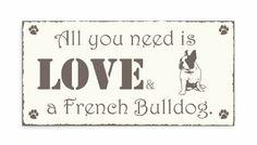 Shabby Vintage Schild Türschild ALL YOU NEED IS LOVE & Französische Bulldogge - french bulldog Holzschild Dog Hunde-Dekoschild Unbekannt http://www.amazon.de/dp/B00JZRUT6E/ref=cm_sw_r_pi_dp_5GIRvb1178QP9