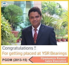 Continuing the string of excellent placements at Asia Pacific Institute of Management New Delhi, we wish our heartiest Congratulations to Upamanyu Kumar for getting placed as a Sales Executive with YSR Bearings.