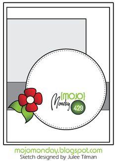 Mojo Monday Sketch Challenge MOJO429