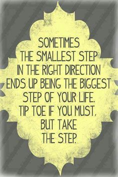 It begins with The First Step