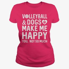Volleyball And Dogs Make Me Happy, Just get yours HERE ==> https://www.sunfrog.com/Sports/Volleyball-And-Dogs-Make-Me-Happy-Hot-Pink-Ladies.html?id=41088 #christmasgifts #xmasgifts #volleyball #volleyballlovers