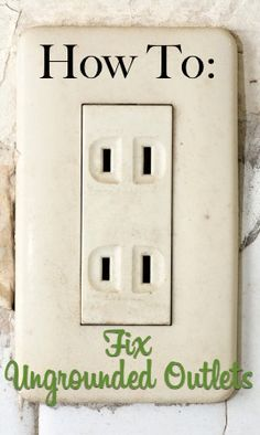 Home Renovation Tips Old houses often have ungrounded outlets which can be a hazard. Learn how you can ground these outlets and make them safe. Home Renovation, Home Remodeling Diy, Kitchen Remodeling, Basement Remodeling, Home Electrical Wiring, Electrical Projects, Electrical Outlets, Ac Wiring, Electrical Installation