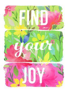 Encontrar tu Joy Art Print