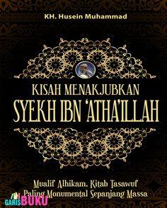 Kisah Menakjubkan Syekh Ibn AthaIllah Kitab Tasawuf Paling Monumental Sepanjang Massa Buku Kisah Menakjubkan Syekh Ibnu AthaIllah