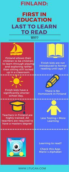 Finland wordt vaak aangehaald als goed onderwijssysteem. Het biedt onderwijs van topniveau en zorgt er tegelijk voor dat de sociale achtergrond van een kind nauwelijks invloed heeft op zijn of haar prestaties. Ze gaan uit van het principe van gelijkheid. Zo gaat ieder kind van 7 tot en met 15 jaar naar het basisonderwijs. Iedereen volgt dus hetzelfde leerplan. Een schooldag in het Fins onderwijs duurt slechts 5 uur.