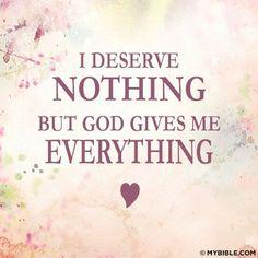 I Deserve Nothing