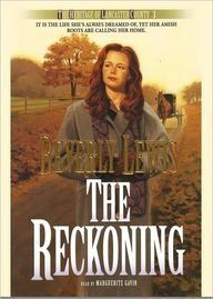 The Reckoning (The Heritage of Lancaster County Trilogy, Book 3) by Beverly Lewis