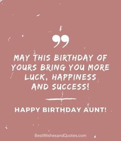 Happy Birthday Aunt - 35 Lovely Birthday Wishes that You Can Use. Beautiful Birthday Wishes, Best Birthday Wishes, Birthday Songs, Birthday Quotes, Birthday Cards, Happy Birthday Aunt From Niece, Christmas Parties, Cards Diy, Qoutes