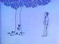 The actual 1973 Giving Tree Movie, spoken by Shel Silverstein. I have never been so happy! Not funny, but HAPPY! :)
