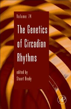 The Genetics of Circadian Rhythms (Advances in Genetics) by Stuart Brody. $128.80. 264 pages. Publisher: Academic Press; 1 edition (September 16, 2011) Stress, Genetics, Nonfiction, Cancer, Ebooks, Knowledge, Medical, Reading, September 16