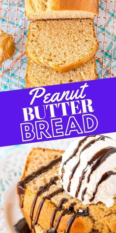 The Best Easy Peanut Butter Bread Recipe - breakfast #breakfast #dessert Brown Soda Bread Recipe, Butter Bread Recipe, Peanut Butter Bread, Best Bread Recipe, Easy Bread Recipes, Peanut Butter Recipes, Cookie Recipes, Dessert Recipes, Desserts
