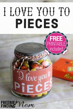 I Love You to Pieces DIY Valentine's Day Gift - There's no need to break the bank this Valentine's Day to send the message to your honey that you adore him. Nope, simply load up a jar with Reese's Pieces, affix the free printable tag, and voila! Valentines Day Food, Valentine Day Crafts, Happy Valentines Day, Valentine Treats, Mens Valentines Day Gifts, Homemade Valentines, Valentine Decorations, Love You To Pieces, Free Printable Gift Tags