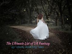 The Ultimate List of YA Fantasy