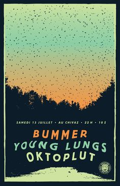 BUMMER + OKTOPLUT 13 juillet 2013 @ Chivaz Sept-Îles, Canada #poster #design #show #music #gigposter