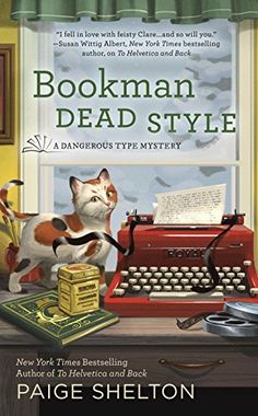 Bookman Dead Style (A Dangerous Type Mystery) by Paige Sh... https://www.amazon.com/dp/B01E4WAFNG/ref=cm_sw_r_pi_dp_LudAxbVG00AF7