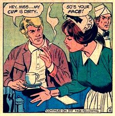 Find images and videos about funny, vintage and coffee on We Heart It - the app to get lost in what you love. Vintage Pop Art, Vintage Comic Books, Vintage Comics, Retro Art, Comic Books Art, Comic Art, Book Art, Comic Book Frames, Comic Frame