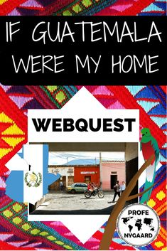 """""""If Guatemala were my Home"""" WebQuest for Spanish Class. Spanish Teacher, Spanish Classroom, Spanish Grammar, Spanish Language, Spanish Lesson Plans, Spanish Lessons, Spanish Teaching Resources, Teacher Resources, Teaching Ideas"""