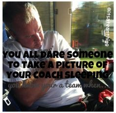Nahh I have wayyyyy to amazing of a coach for that!