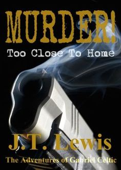 """(By Bestselling, Award-Winning Author J.T. Lewis! Readers` Favorite: """"...[a] fast-paced, amazingly written murder myster[y]."""" Murder! has 4 Stars with 25 Reviews on Amazon)"""