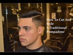 KieronTheBarber How To Cut/Style A Pompadour
