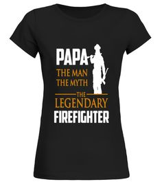 # Legendary Firefighter T shirt birthday gift mug .  HOW TO ORDER:1. Select the style and color you want: 2. Click Reserve it now3. Select size and quantity4. Enter shipping and billing information5. Done! Simple as that!TIPS: Buy 2 or more to save shipping cost!This is printable if you purchase only one piece. so dont worry, you will get yours.Guaranteed safe and secure checkout via:Paypal | VISA | MASTERCARD