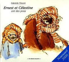 Ernest et Célestine ont des poux / Gabrielle Vincent