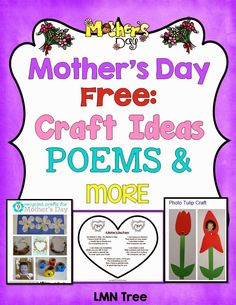 LMN Tree: Mother's Day: Free Poems, Craft Ideas, and more for Pre-K through 1st Grade