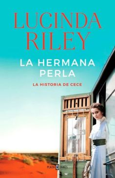 Libros en mi biblioteca: La hermana perla, de Lucinda Riley