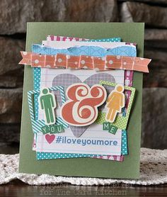 I Love You More Card by Amy Sheffer for The Card Kitchen Kit Club using April 2014 Card Kitchen Kit via The Card Kitchen Blog