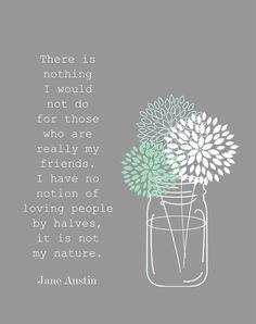 Custom Art print, Wall Art, Digital Art, Jane Austin Quote, Friendship, Mason Jar and Flowers. on Etsy, $18.57 CAD