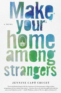 Make Your Home Among Strangers first time in college