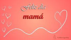 Feliz día a todas las mamás