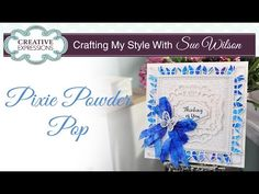 How to Create a Watercolour Background -  Pixie Powder Pop.| Crafting My Style with Sue Wilson - YouTube