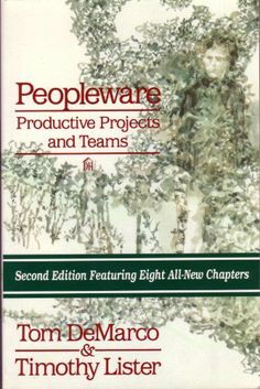 Peopleware: Productive Projects and Teams by Tom DeMarco. $8.83. Publisher: Dorset House Publishing (April 15, 2010). 245 pages