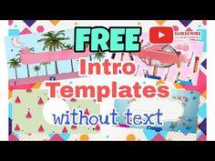 #freeintro - YouTube Intro Youtube, Templates, Make It Yourself, Simple, Blog, Free, Stencils, Vorlage, Blogging