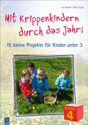 Mit Krippenkindern durch das Jahr - Band 4 Baseball Cards, Band, Products, Search Engine Optimization, Projects For Kids, Kids Day Out, Project Ideas, Sash, Bands