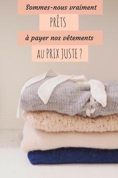 Est-on prêt à payer ses vêtements au prix juste ? Mode éthique // Blog-green-bio-éthique-mode-beaute-estelle-some-place-called-home