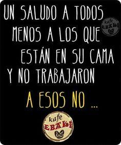 A esos no dijee...  #AllYouNeedIsLove #FelizLunes #F1MX #GPMexico #Desayuno #Breakfast #Yommy #ChaiLatte #Capuccino #Hotcakes #Molletes #Chilaquiles #Enchiladas #Omelette #Huevos #Malteadas #Ensaladas #Coffee #Caffeine #CDMX #Gourmet #Chapatas #Party #Crepas #Tizanas #SuspendedCoffees #CaféPendiente  Twiitter @KafeEbaki
